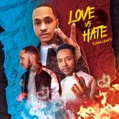 Love vs Hate von Yung Leafy