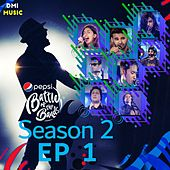 Pepsi Battle of the Bands Season 2: Episode 1 by Various Artists