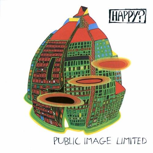 Happy? by Public Image Ltd.