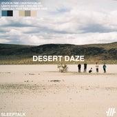 Desert Daze by Sleeptalk