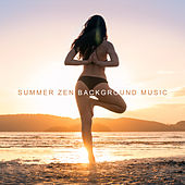 Summer Zen Background Music: Beautiful Meditation Music with the Sounds of Water (Waterfall, Rain, Sea and Ocean) de Zen Meditation and Natural White Noise and New Age Deep Massage