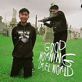 Good Morning Cruel World by Cold Hart