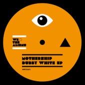 Dubby White EP de Mothership