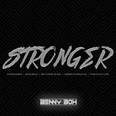 Stronger by Benny Boh