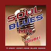 Soul Blues Mix, Vol. 1 de Various Artists