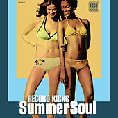 Record Kicks Summer Soul de Various Artists