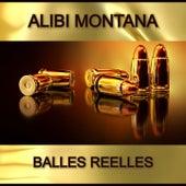 A balles réelles (Radio Edit) de Alibi montana