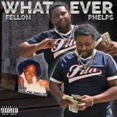 Whatever de Fellon Phelps