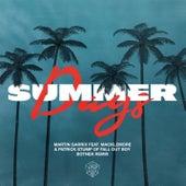 Summer Days (feat. Macklemore & Patrick Stump of Fall Out Boy) (Botnek Remix) von Martin Garrix