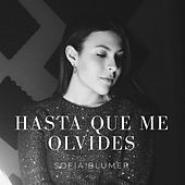Hasta Que Me Olvides van Sofia Blumer