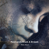 Postcards from a Dream by Paul Sills