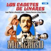 El Santo Milagroso de Los Cadetes De Linares