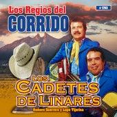 Los Regios Del Corrido de Los Cadetes De Linares