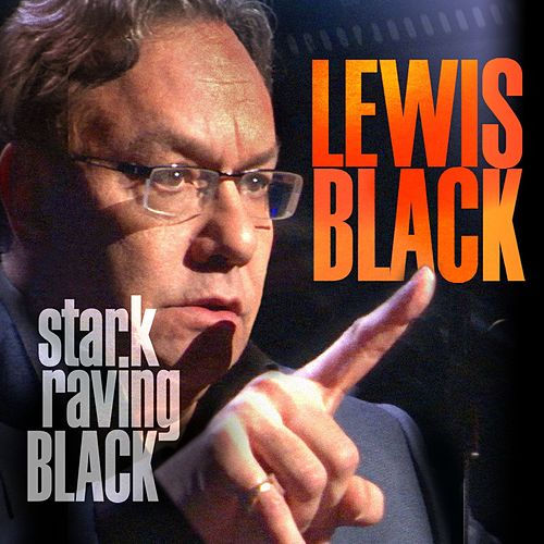 Stark Raving Black by Lewis Black
