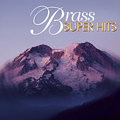 Super Hits - Brass de The New England Brass Ensemble