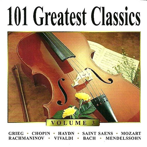 101 Greatest Classics - Vol. 3 by Various Artists
