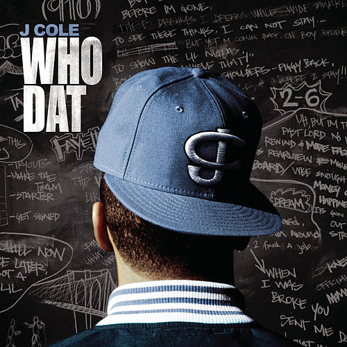 Who Dat by J. Cole