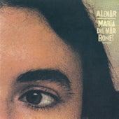 Alenar by Maria del Mar Bonet