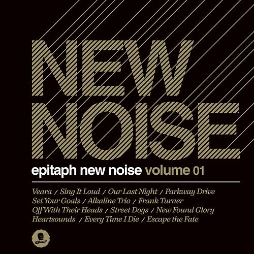 Epitaph New Noise Volume 1 by Various Artists