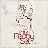 I'm Alive, I'm Dreaming by The Ready Set