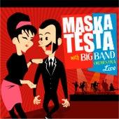 Maskatesta with Big Band Orchestra Live (Ao Vivo) von Maskatesta