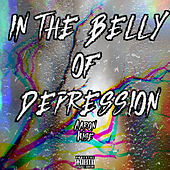 In The Belly Of Depression de Aaron Wise