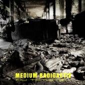 Medium Radioactiv by Dj tomsten
