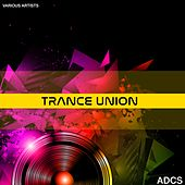 Trance Union by Various Artists