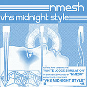 White Lodge Simulation (VHS MIDNIGHT STYLE Remix) by Nmesh