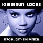 Strobelight - The Remixes by Kimberley Locke