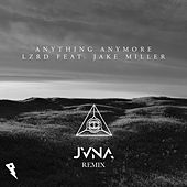 Anything Anymore (JVNA Remix) de Lzrd