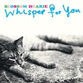 Whisper For You von Blossom Dearie
