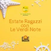 Estate Ragazzi con Le Verdi Note de Le Verdi Note dell'Antoniano