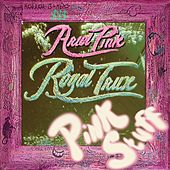 Pink Stuff von Royal Trux