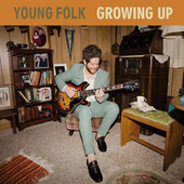 Growing Up by Josh Lovelace