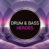 Drum & Bass Heroes von Various Artists