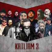 Katliam 3 by Massaka