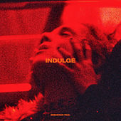 Indulge by Sebastian Paul