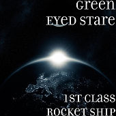 1st Class Rocket Ship by Green Eyed Stare