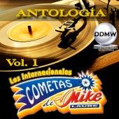 Antología Vol. 1 by Los Internacionales Cometas De Mike Laure
