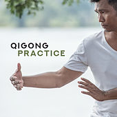Qigong Practice (Energy of the Earth and the Cosmos) – Music for Meditation, Yoga and Martial Arts Training by Tai Chi And Qigong, Chinese Relaxation and Meditation, Deep Relaxation Exercises Academy