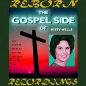 The Gospel Side Of Kitty Wells (HD Remastered) de Kitty Wells