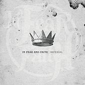 Imperial by In Fear And Faith