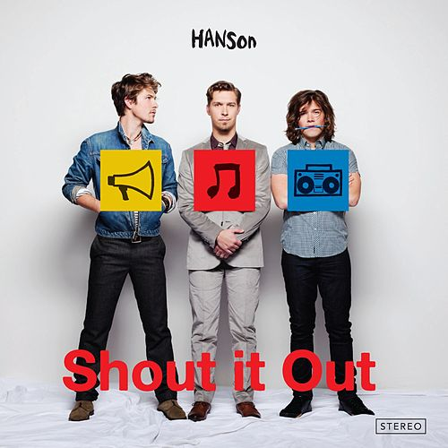 Shout It Out by Hanson