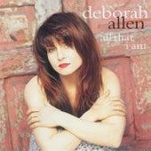 All That I Am by Deborah Allen