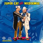 Super Cat and Nicodemus (Remastered) by Various Artists