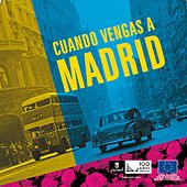 Cuando vengas a Madrid de Various Artists