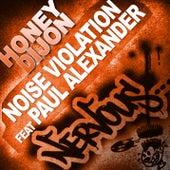 Noise Violation feat Paul Alexander by Honey Dijon