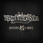 Muere Libre von Tr3sdeCoraZón
