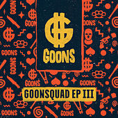GOONSquad EP III by Various Artists